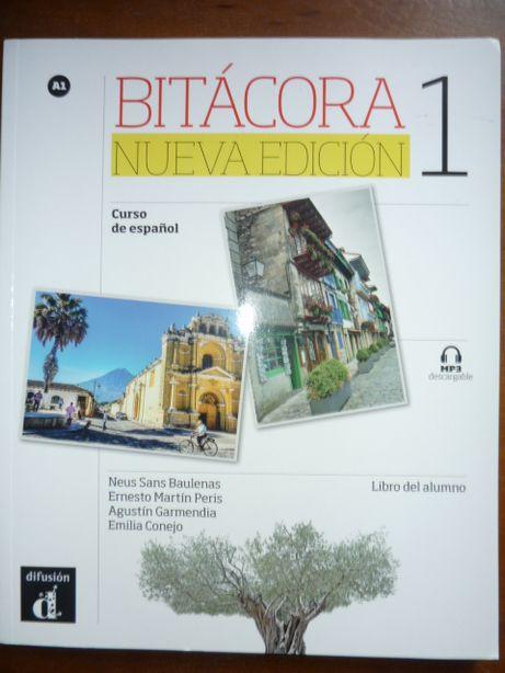 BITACORA Nueva Edicion 1 Curso de espanol