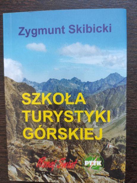 Poradnik Szkoła Turystyki Górskiej. Zygmunt Skibicki