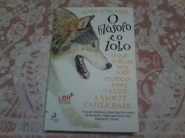 O Filósofo e o Lobo - Mark Rowlands - Entrega Lisboa
