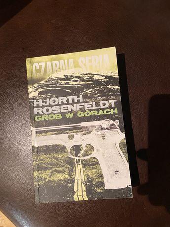 Hjorth Rosenfeldt - Grób w górach