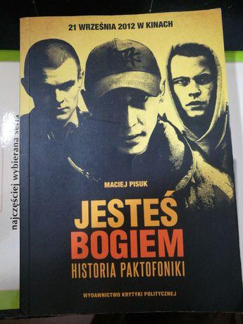 """""""Jesteś Bogiem - historia Paktofoniki"""" - Maciej Pisuk"""
