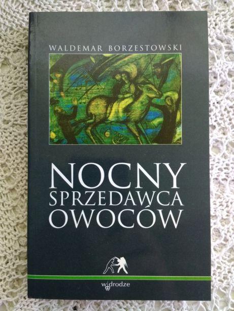 Waldemar Borzestowski Nocny sprzedawca owoców