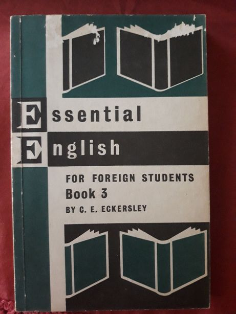 Essential English for foreign students book 3 Eckersley