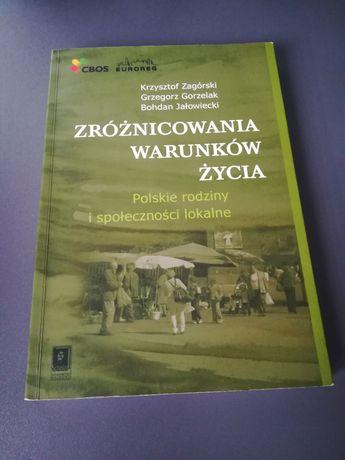 'Zróżnicowania warunków życia' Krzysztof Zagórski