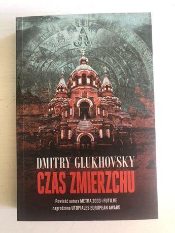 Dimitry Glukhovsky - Czas zmierzchu (Nowa)