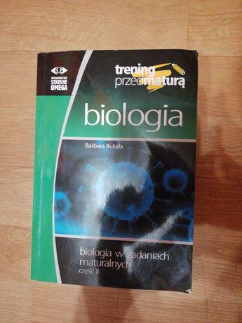 Biologia w zadaniach maturalnych B. Bukała