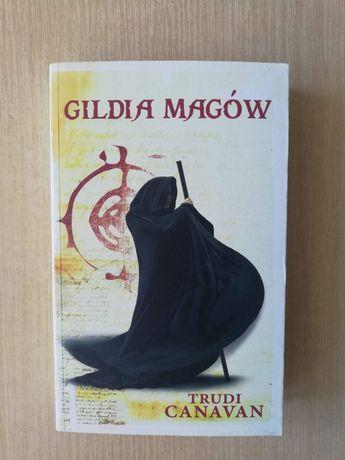 Gildia magów - Trylogia Czarnego Maga cz1 Trudi Canavan
