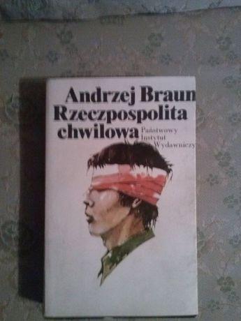 Rzeczpospolita chwilowa Andrzej Braun