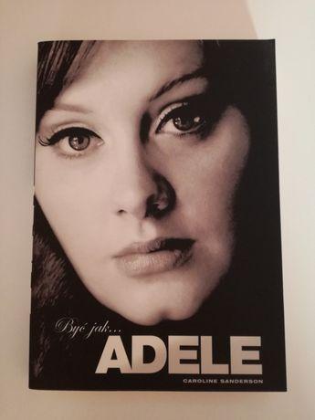Być jak Adele Biografia