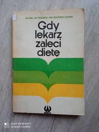 Gdy lekarz zaleci dietę. J.Hasik , L.Hryniewiecki