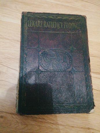 Książka z 1930 roku - lekarz ratujący zdrowie