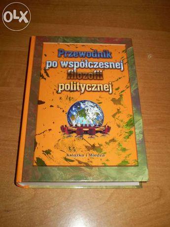 Przewodnik po wspólczesnej filozofii politycznej-pod red R.E.Godina...