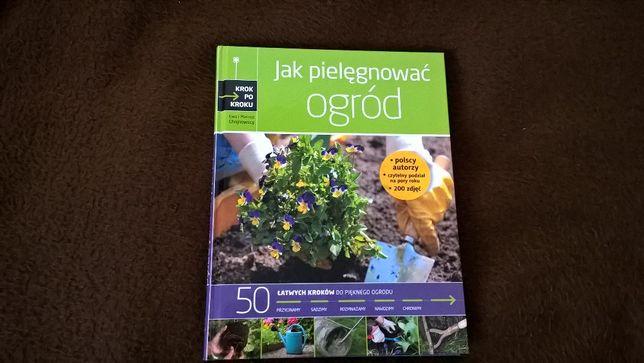 """""""Jak pielęgnować ogród""""-książka"""