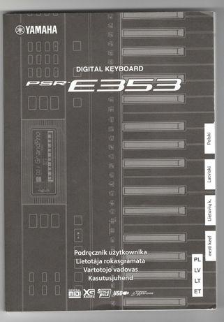 Podręcznik użytkownika, instrukcja do Yamaha PSR-E353