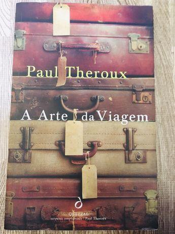 Paul theroux - a arte da viagem