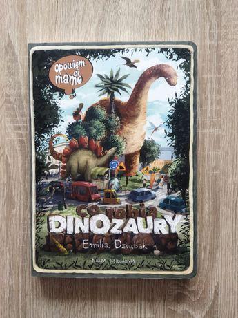 Opowiem Ci mamo co robią dinozaury