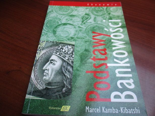Podstawy bankowości, Marcel Kamba-Kibatshi