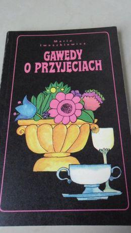 M. Iwaszkiewicz Gawędy o przyjęciach