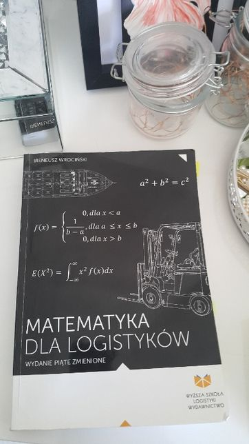Matematyka dla logistyków WSL Rozwiązane zadania!! gwarantowane 5,0 :)