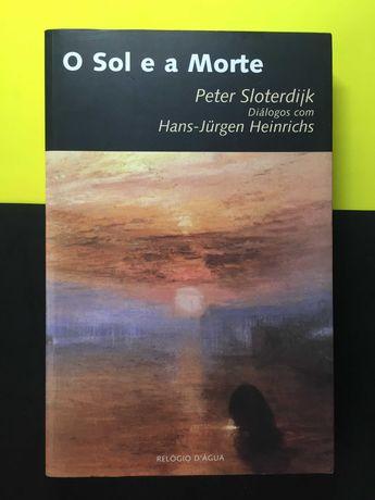 Peter Sloterdijk - O sol e a morte (Portes CTT Grátis)