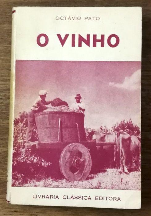 o vinho, octávio pato, livraria clásica editora Estrela - imagem 1