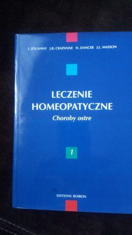 Leczenie homeopatyczne - tom 1-2, autorzy: Jouanny J., Crapanne J.B.,