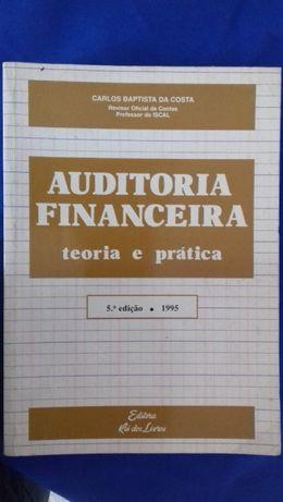 Auditoria Financeira - Carlos Baptista da Costa Teoria e prática