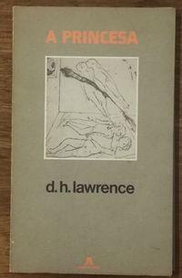 a princesa, d.h. lawrence, assírio alvim