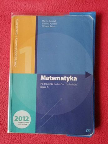 Matematyka 1 Podręcznik do liceów i techników. 2012