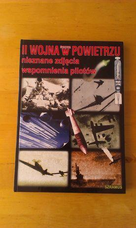 II wojna w powietrzu. Nieznane zdjęcia, wspomnienia pilotów.