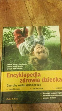 Encyklopedia zdrowia dziecka Nowa! Ciężka! może być na prezent