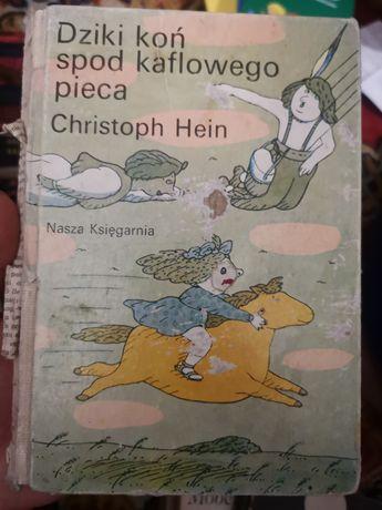 Dziki koń spod kaflowego pieca. Christoph Hein