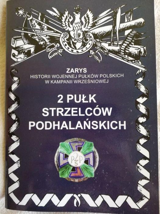 2 pułk strzelców podhalańskich Zarys historii wojennej pułków polskich Łódź - image 1