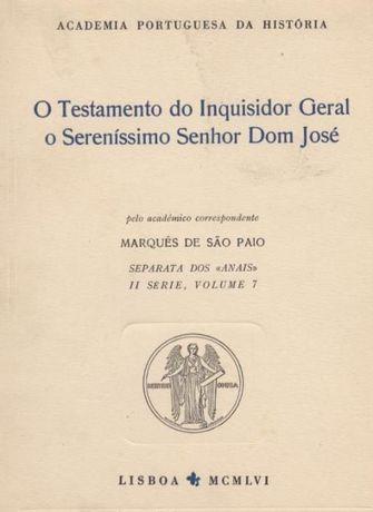 O Testamento do Inquisidor Geral o Sereníssimo Senhor Dom José