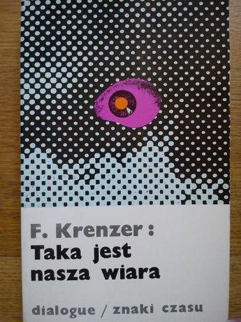Taka jest nasza wiara - Krenzer