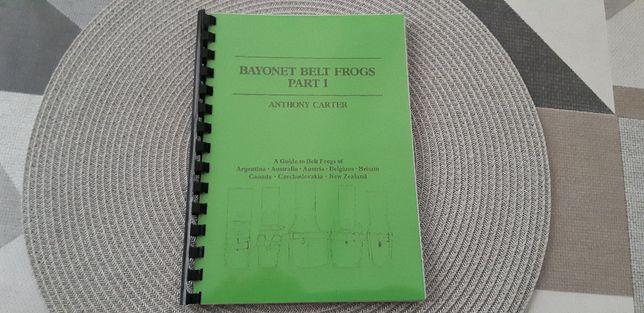 Żabki do bagnetów cz. I .Bagnet. Bayonet Belt Frog I A. Carter