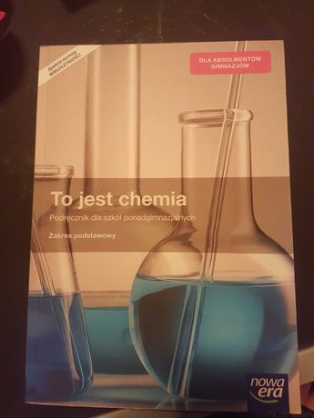 To jest chemia zakres podstawowy