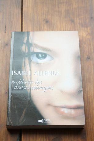 """A Cidade dos Deuses Selvagens"" de Isabel Allende"