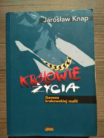 Książka Królowie życia Jarosław Knap Krakowska mafia nowa