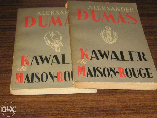 Kawaler de Maison Rogue t. 1-2 Aleksander Dumas Wydaie pierwsze1960 r