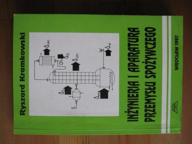 Inżynieria i aparatura przemysłu spożywczego Ryszard Kramkowski
