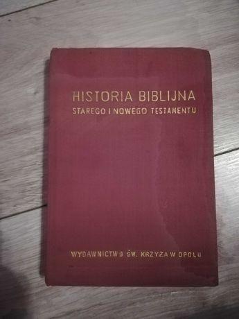 Historia biblijna starego i nowego Testamentu wyd. Św. Krzyża w Opolu