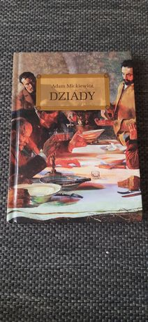 """""""Dziady"""" Adama Mickiewicza"""