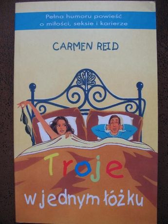 Carmen Reid, Troje w jednym łóżku