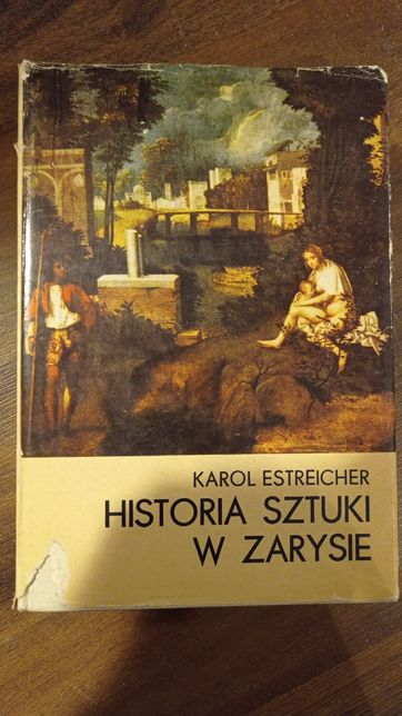 Estreicher Historia sztuki w zarysie.