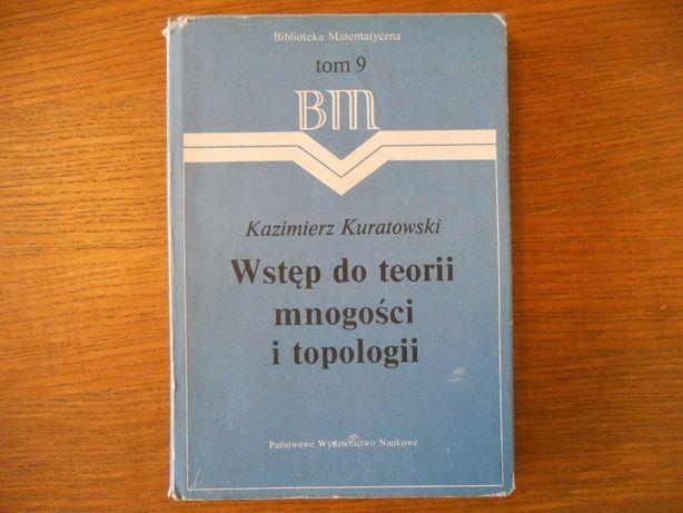 Wstęp do teorii mnogości i topologii. Kuratowski