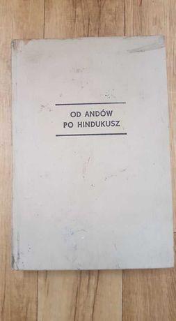 Od Andów po Hindukusz Kazimierz Saysse-Tobiczyk