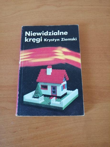 Książka Niewidzialne kręgi Krystyn Ziemski