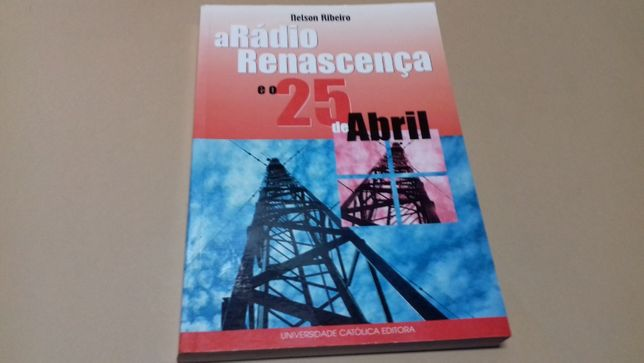A Rádio Renascença e o 25 de Abril //de Nelson Ribeiro