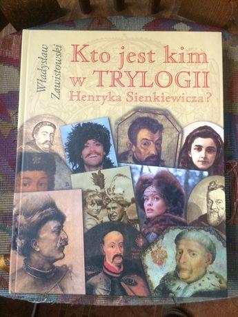 Kto jest kim w Trlogii Henryka Sienkiewicza